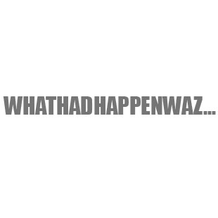 What had happen waz Whathadhappenwaz DVD