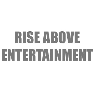 Rise Above Entertainment